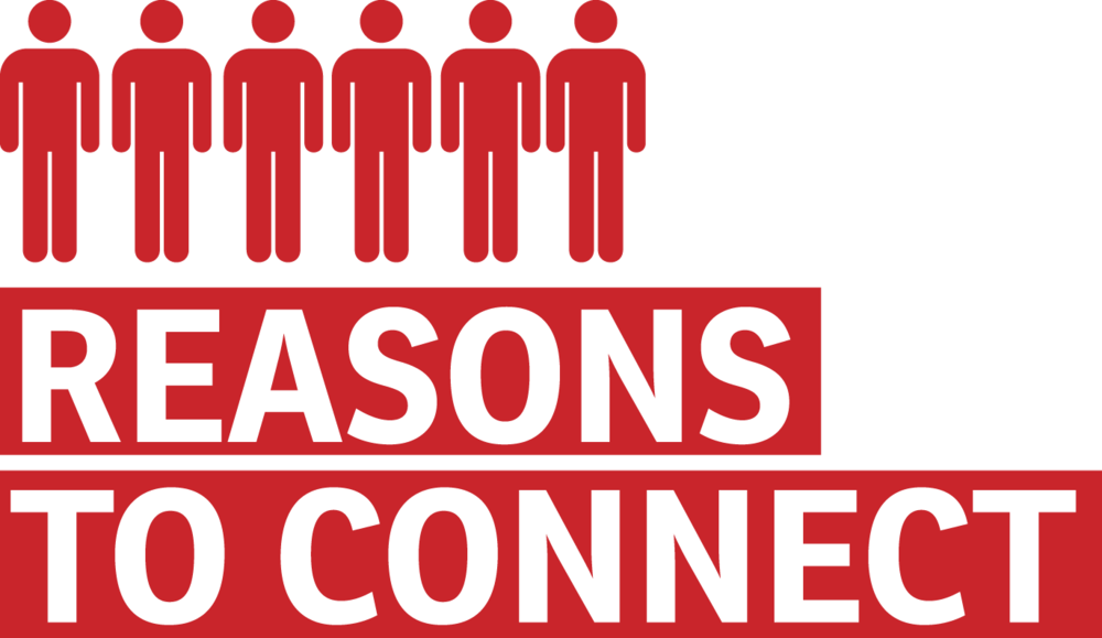 Reasons to Connect