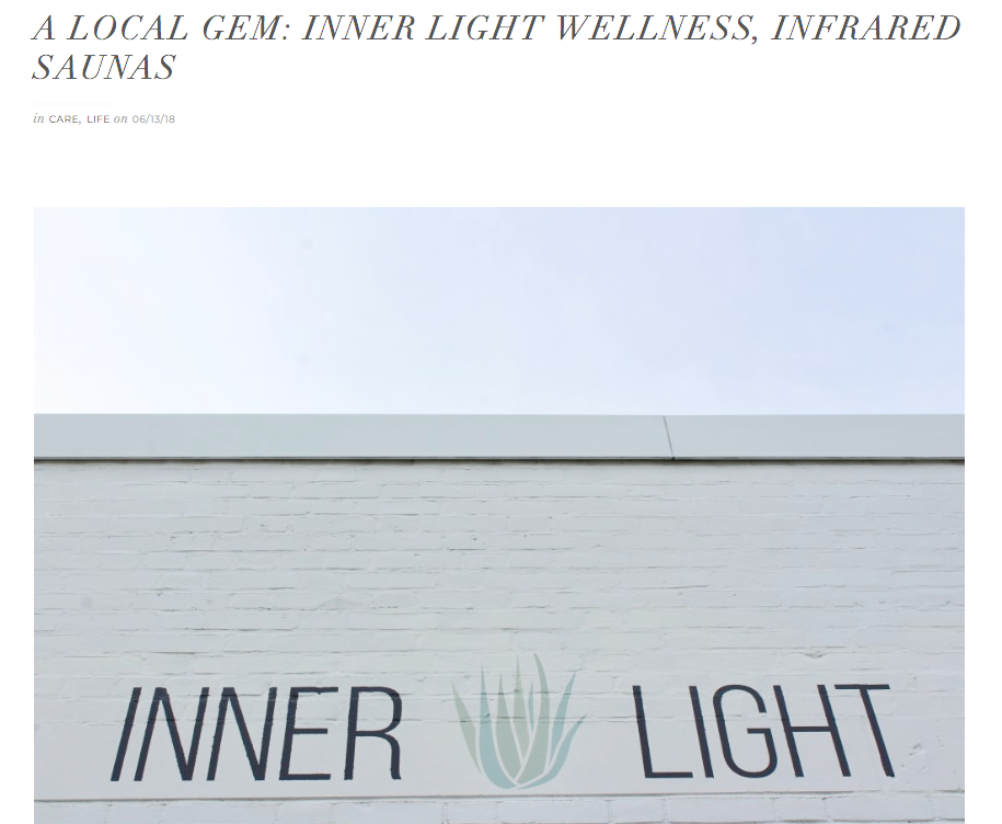 A Local Gem: Inner Light Wellness - Infrared saunas, for those who don't know, are different from the regular saunas ....