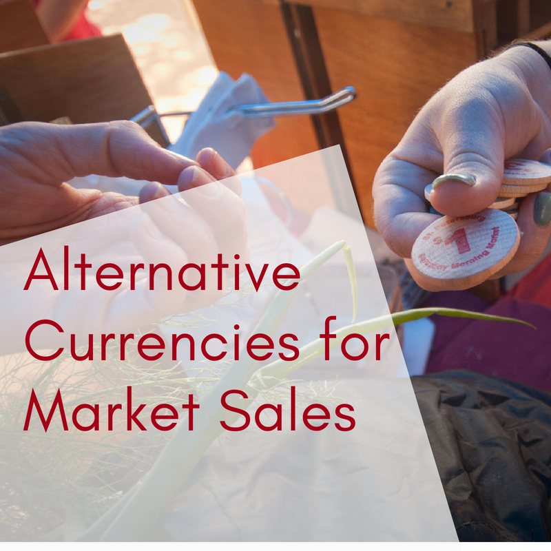Alternative Currencies for Market Sales