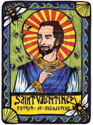 Saint Valentine - Patron of Beekeepers