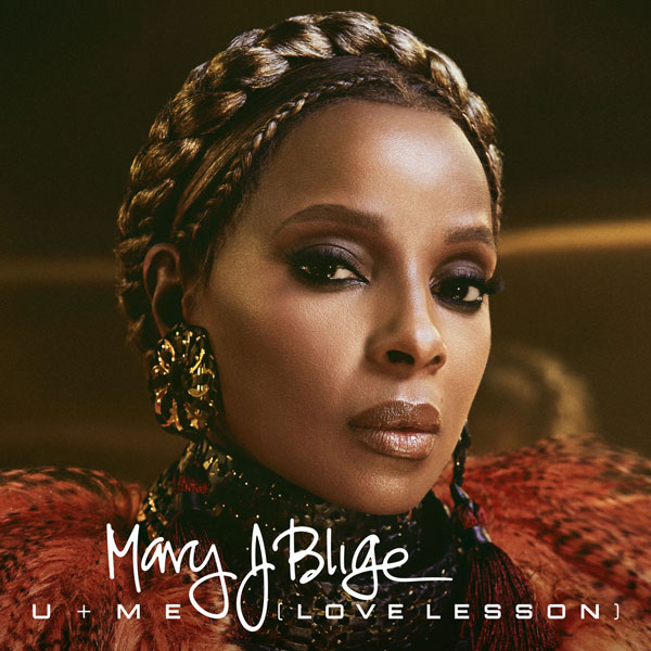 Queen Mary J Blige - U + ME (LOVE LESSONS)