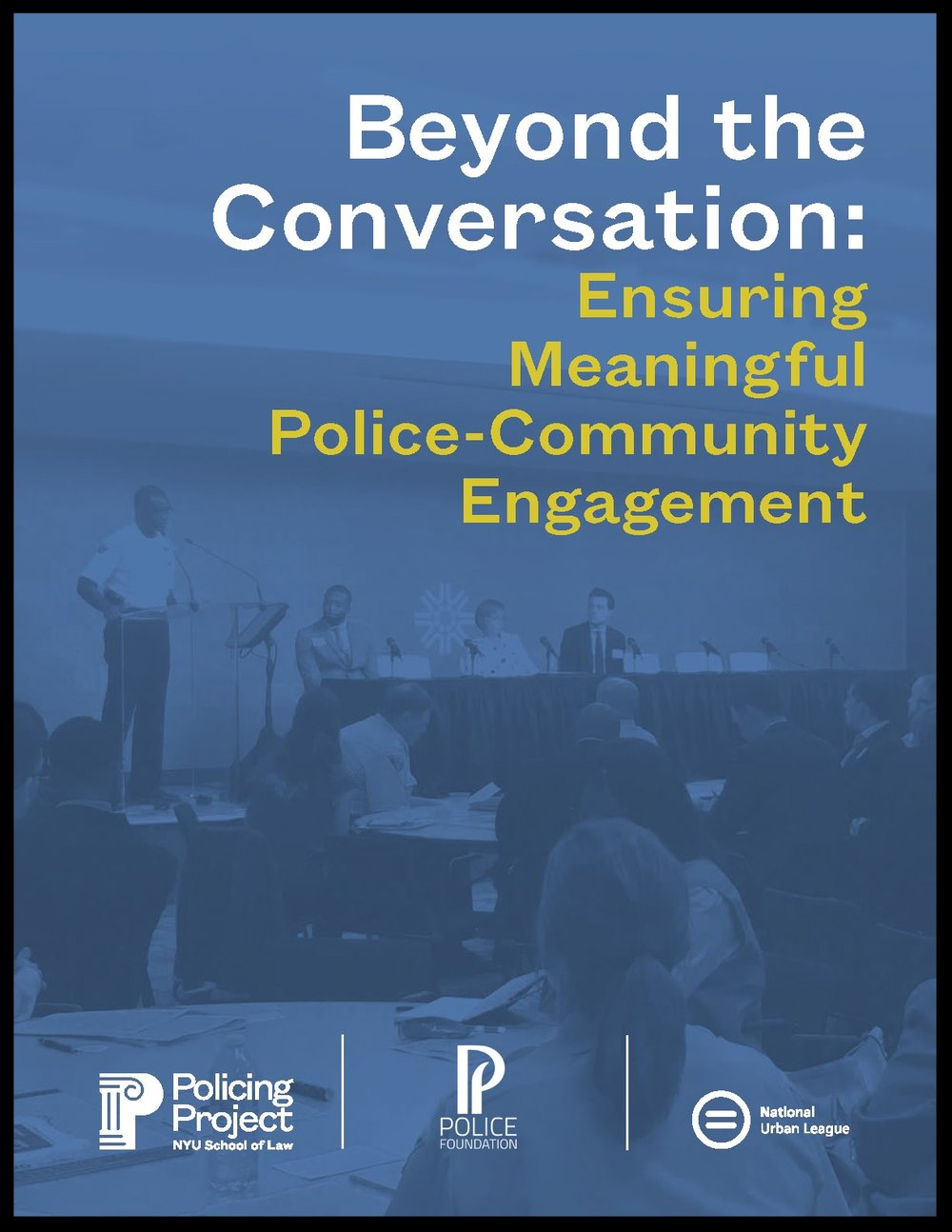 Policing Project Preliminary Report on Community Engagement Study