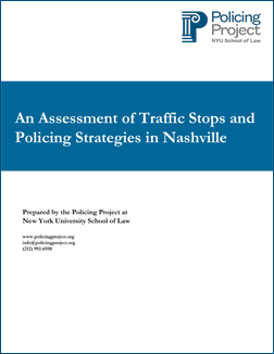 NYU Policing Project Finds Nashville Traffic Stops