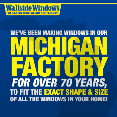 Three Reasons Wallside Windows Is Michigan's Preferred Replacement Window Manufacturer