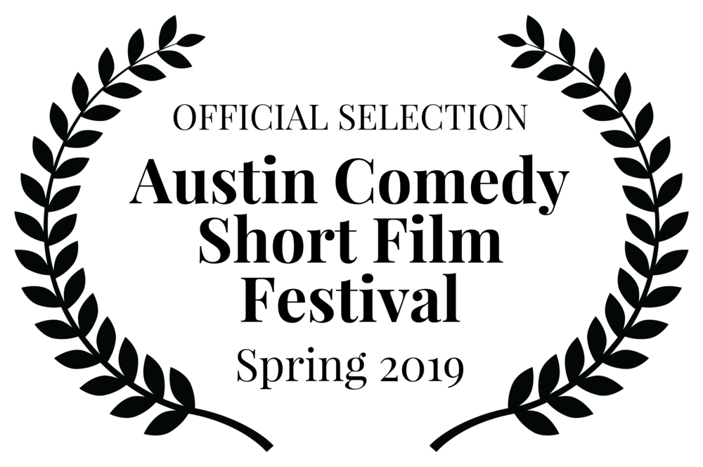 Nominated for Best Director&Best Rom-Com - Screening at the Austin Comedy Short Film Festival April 14, 2019 in Austin TX