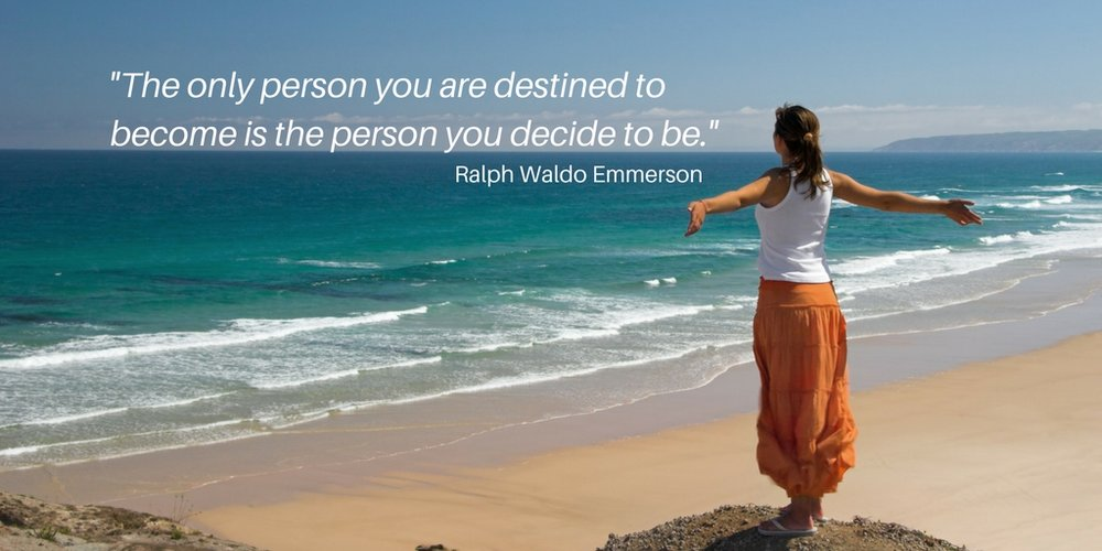 -The only person you are destined to become is the person you decide to be.- (2).jpg