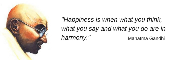 -Happiness is when what you think, what you say and what you do are in harmony.-.jpg