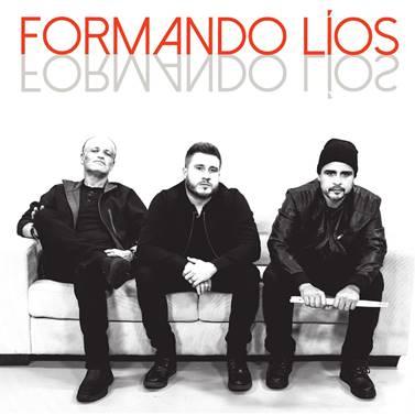 """Portada del Disco """"Formando Líos"""" - De izquierda a derecha: Raúl Ramos (bajista), Ricky Reyes (cantante y guitarrista), y Jorge Flynn (baterista y director musical)"""