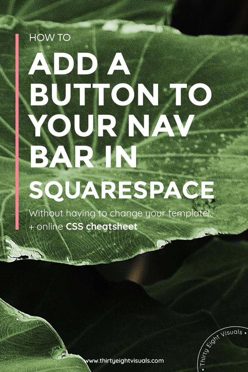 How to add a button to your navigation bar in Squarespace with CSS.