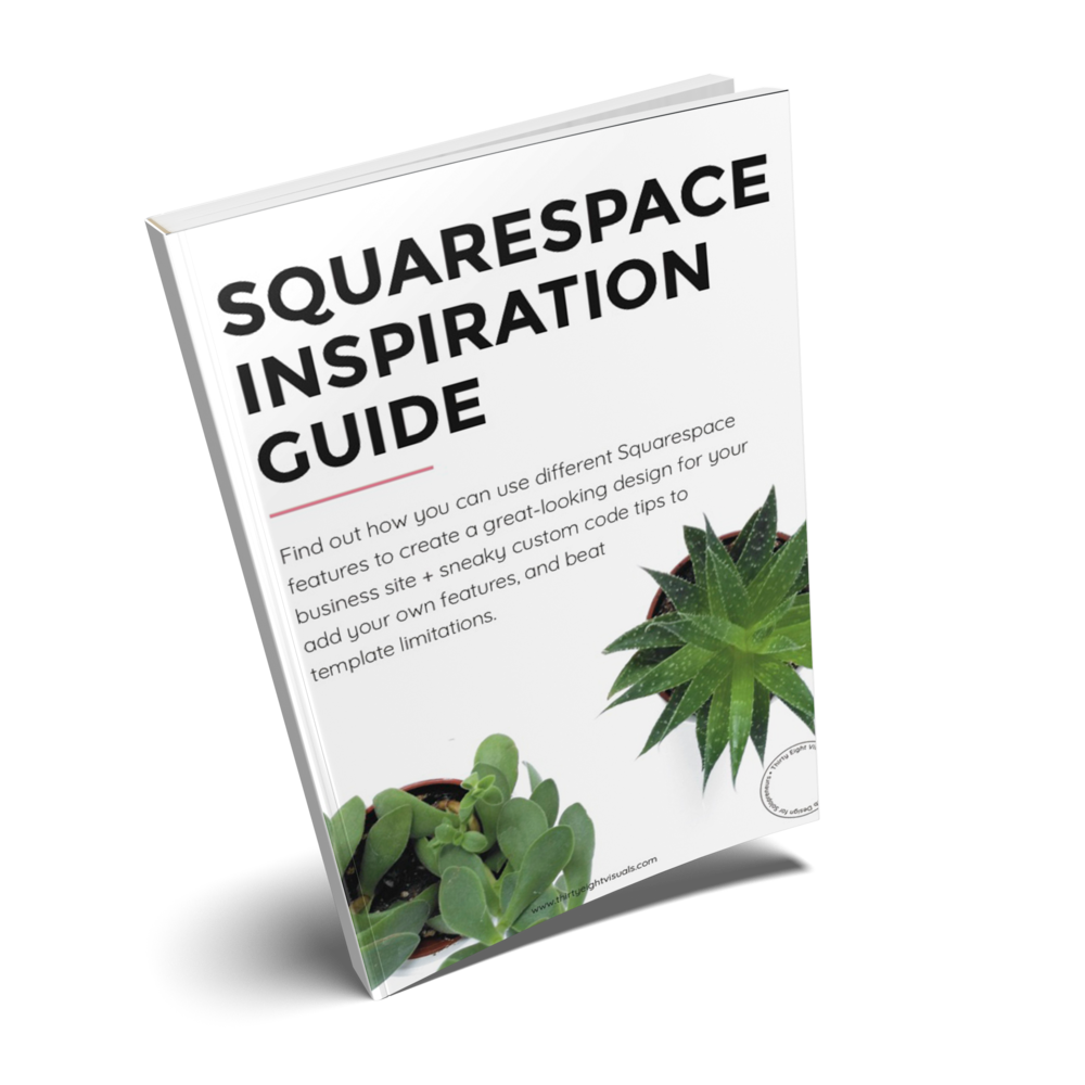 Squarespace inspiration guide - A short guide with visual examples and Squarespace-specific tips, to help you see the potential of some of Squarespace features and templates, so you know what you can use to design your business site.