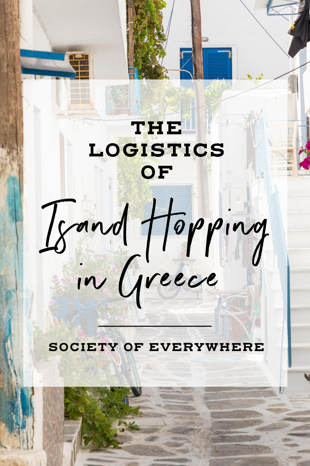 The Logistics of Island Hopping in Greece   Society of Everywhere