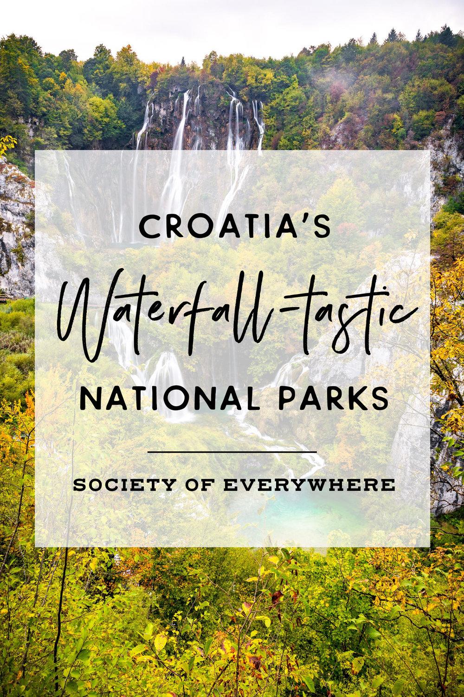 Croatia's Waterfall-tastic National Parks   Society of Everywhere