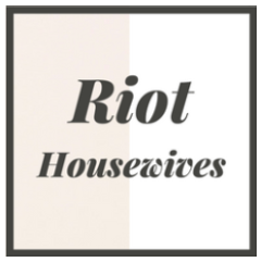 Riot Housewives
