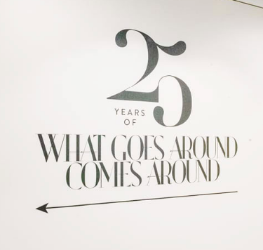 STARS COME OUT FOR WHAT GOES AROUND COMES AROUND'S 25TH ANNIVERSARY CELEBRATION