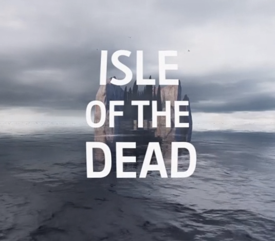 The amazing  Isle of The Dead  VR experience.