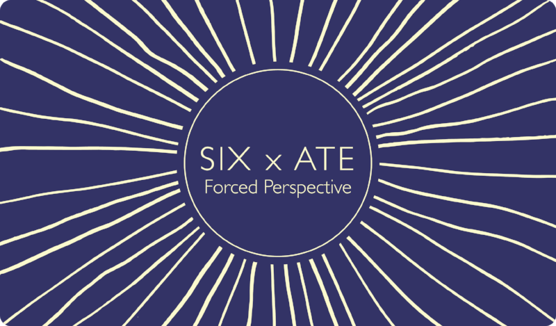 SIX x ATE: Forced Perspective June 27th, 2018 6-9pm    UnSmoke Systems  1137 Braddock Ave. Braddock, PA 15104
