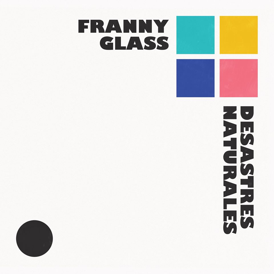Franny Glass - Desastres naturales