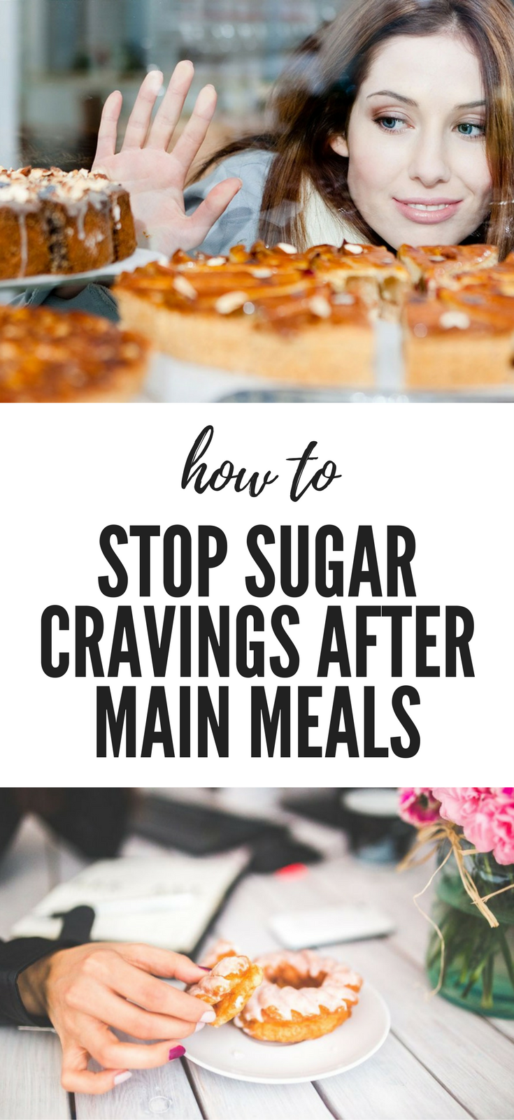 How to stop sugar sweet cravings after main meals