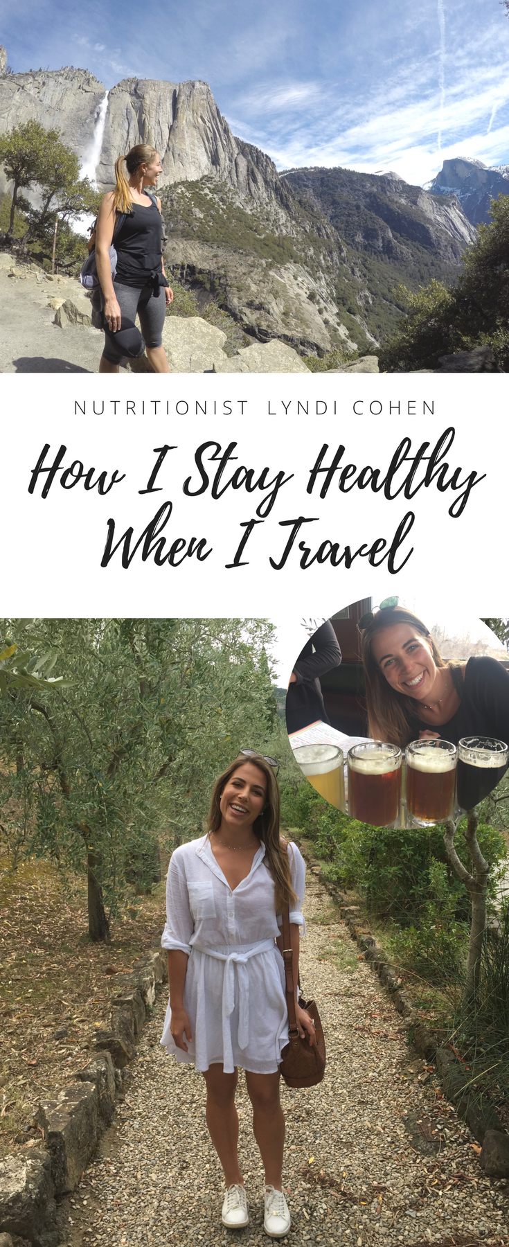How a nutritionist stays healthy when travelling - Lyndi Cohen