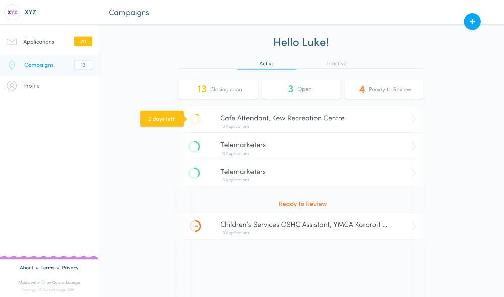 Dashboards give you a quick snapshot of your Job Campaigns and Applicants.
