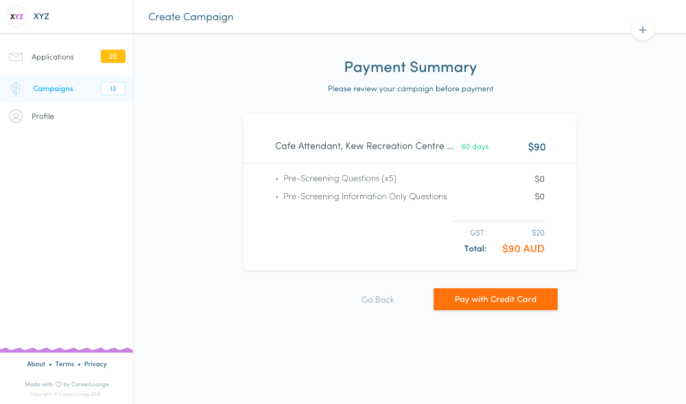 Pay To Post: Paddl lets you draft Job Campaigns and save them until you're ready for it to go live.