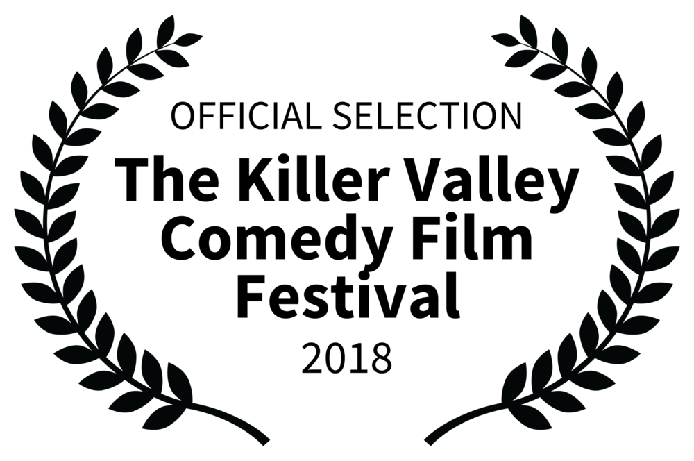 OFFICIAL SELECTION - The Killer Valley Comedy Film Festival - 2018.png