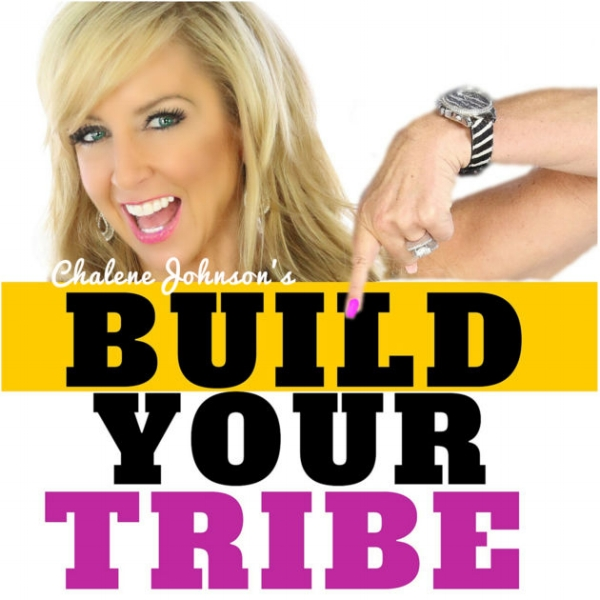 build your tribe podcast chalene johnson