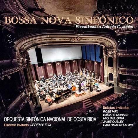 Bossa Nova Sinfônico (Costa Rica, 2013)  Orquestra Nacional da Costa Rica