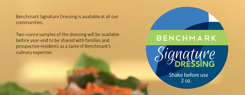 Benchmark Signature Dressing is blended and bottled exclusively for Benchmark by Saratoga Dressings ,  a leading supplier of restaurant salad dressings.
