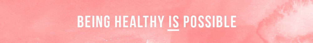 being healthy is possible