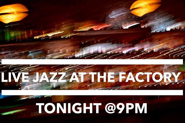 Carol Morgan Company featuring Jon Roche #jazz #livemusic #jazzduo #carolmorgan #@9pm #thefactorybk #factory #bar #restaurant #craft #burger #fries #drank #brooklyn #queens #bushwick #ridgewood #drink #cocktails #ny #nyc #iloveny #local #rustic #goodfood #entertainment #every #saturday