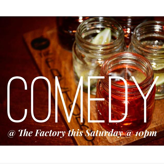 Comedy at the Factory this Saturday at 10pm! #bar #restaurant #barfood #craftbar #brooklyn #queens #bushwick #ridgewood #burgers #fries #salmon #nachos #tacos #happyhour #goodvibes #liveshow #comedy #saturdays #booze #whiskey #cocktails #beer #wine #local #cozy #datespot