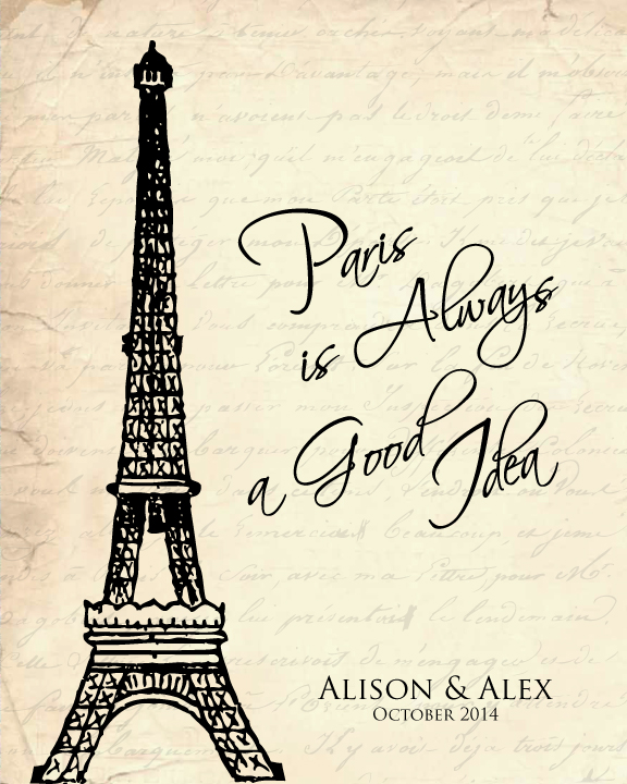 Paris-is-always-a-good-idea-personalized1.jpg