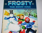 Frosty the Snow Man - Vintage Big Golden Book - illustrated by Corinne Malvern