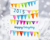 Happy New Year 2015, New Year Card , INSTANT DOWNLOAD.