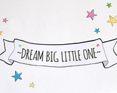 Nursery Decor, Wall Quote Decal, Vinyl Wall Art, Illustrated Word decal, Vinyl wall stickers Decor - Dream Big Little One