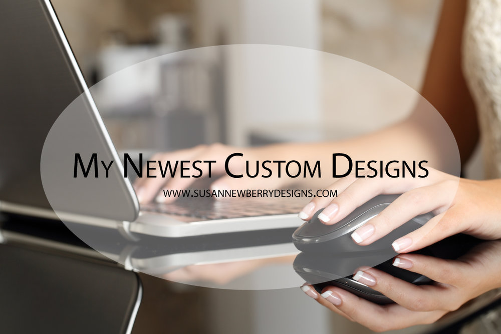 My-Newest-Custom-Designs.jpg