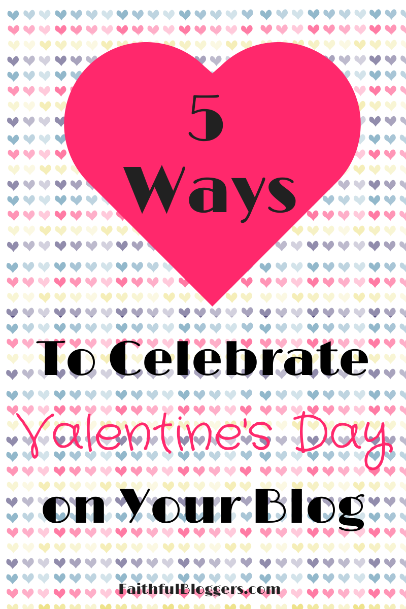 5 Ways to Celebrate Valentine