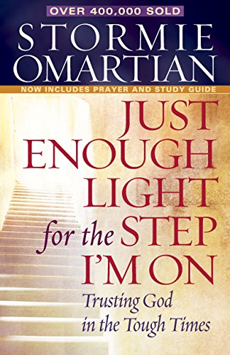 Just Enough Light For The Step I'm On -- Trusting God in the Tough Times  - If you are in the midst of any sort of trial, trust me, this is the book you're looking for (well, first the Bible, but then this book).This gem is chock full of encouragement and Godly insight regarding trusting God during those times.