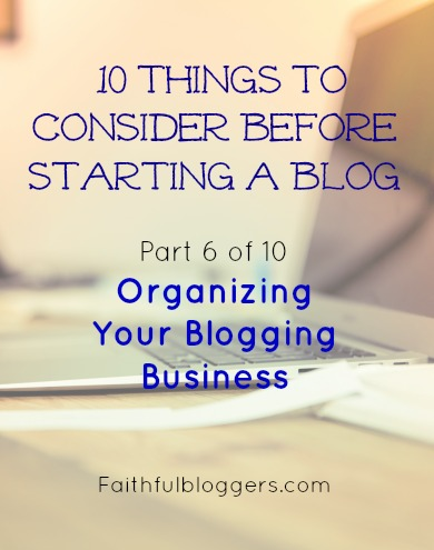 Organizing your blog business