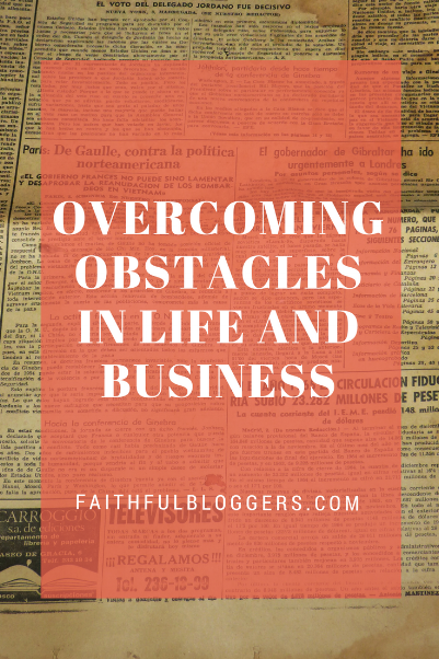 Overcoming Obstacles in life