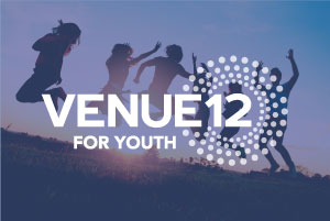 VENUE 12 FOR YOUTH