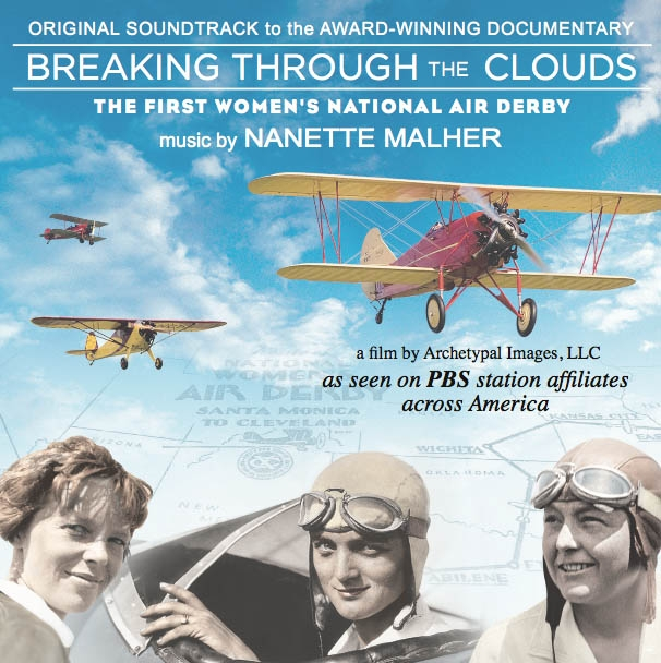 The SOUNDTRACK to the award-winning documentary Breaking Through The Clouds:   The First Women's National Air Derby.
