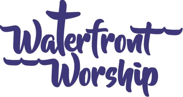 Waterfront Worship