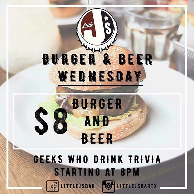 The best deal to get you through hump day! $8 burger and beer all day. Finish it off with Geeks Who Drink trivia starting at 8pm!