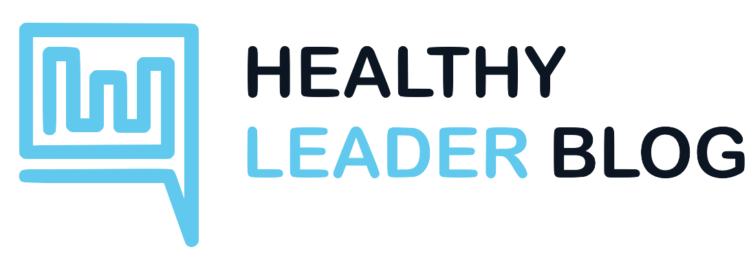 The Healthy Leader Blog