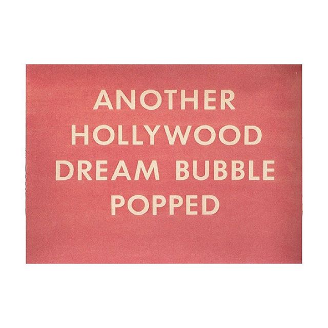 Rules for using Futura. Are you Ed Ruscha? (or Wes Anderson?) Another Hollywood Dream Bubble Popped  1976 Pastel on paper