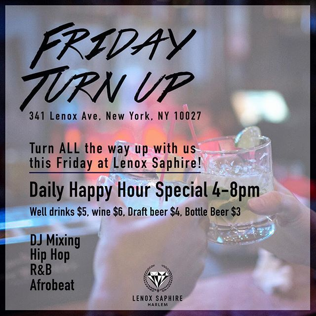 #TGIF Its Happy Hour at Lenox Saphire! 4PM-8PM | $5Wings, Calamari and Tacos | $10 Burgers | $3 Bottle Beer, $4 Draft Beer, $5 Wine, and $6 Well Drinks! See U There! 🍻🍔 . . . . . #lenoxsaphireharlem #lenoxsaphire #food #restaurant #senegalesefood #harlempride #harlemnyc #harlem #harlemsfinest #happyhour #pastries #southernfood #happyhour #foodstagram #beer #seafood #eat #tacos #wings #dj #turnupfridays #likeall #like4like #like4follow #likeforlike #likeforfollow #tagstagram #tagforlikes #tags