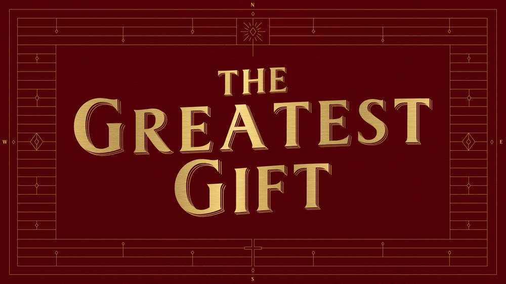 The Greatest Gift Screen.png