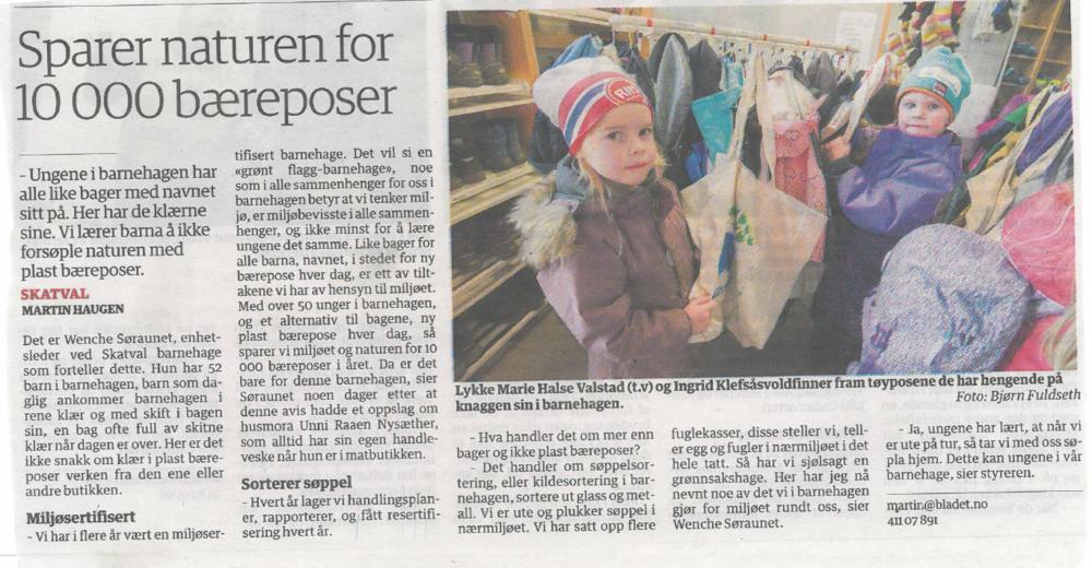 Skatval barnehage var blant dem som fikk gjenbruksnett gjennom Grønt Flagg i fjor, og kom i lokalavisen for å spare 10 000 plastposer per år (med 50 barn).